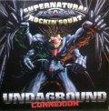 SUPERNATURAL・ROCKIN' SQUAT / UNDAGROUND CONNEXION