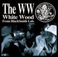 White Wood / The WW