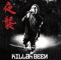 KILLah BEEN / 夜襲