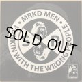 MRKD MEN / FUNKIN WITH THE WRONG PEOPLE (RE)