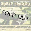 V.A. / DUSTY FINGERS VOLUME TWO