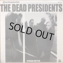 画像1: DEAD PRESIDENTS, THE / SPREAD BUTTER (RE)