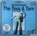 PEDESTRIAN / THE TOSS & TURN