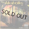 THA ALKAHOLIKS / MAKE ROOM