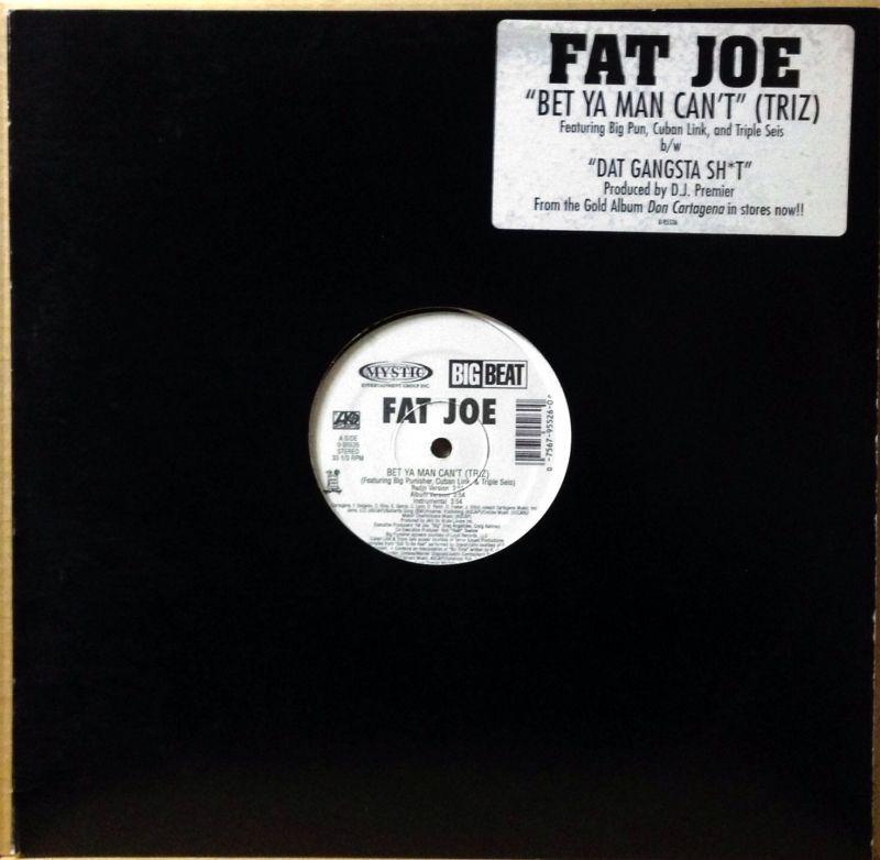 Fat Joe Bet Ya Man 78