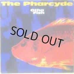 画像1: PHARCYDE, THE / OTHA FISH