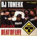 DJ TOMEKK / BEAT OF LIFE REMIX