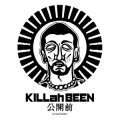 KILLah BEEN / 公開前 -Mixed By DJ CARTMAN, DJ BEHARD & DJ MOGG-