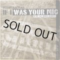 SUBSTANTIAL / IF I WAS YOUR MIC (REMIX)