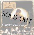PMD / RUGGED-N-RAW