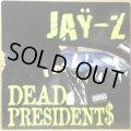 JAY-Z / DEAD PRESIDENT$