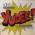 UGLY DUCKLING / YUDEE!