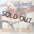 JAMAL / KEEP IT REAL