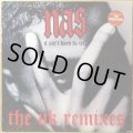 NAS / IT AIN'T HARD TO TELL -THE UK REMIXES-