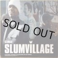 SLUM VILLAGE / CLIMAX (UK)