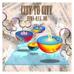 画像1: 符和 / CITY TO CITY feat. B.I.G.JOE(特典MIX CD-R付き!)