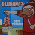 BLURUM 13 / SLEEP SPEECHLESS