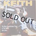 KEITH MURRAY / THE MOST BEAUTIFULLEST THING (RE)