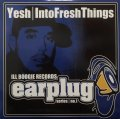 YESH / INTO FRESH THINGS