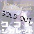 Mr.Smile From White Wood / COCOA CIGARETTE