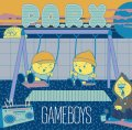 GAMEBOYS / P.A.R.X.