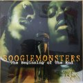 BOOGIEMONSTERS / THE BEGINNING OF THE END (SEALED)