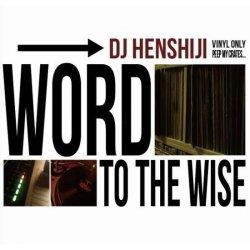 画像1: DJ HENSHIJI / WORD TO THE WISE
