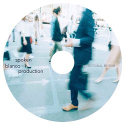 画像2: SPOKEN BLANCO PRODUCTION / FUNCTIONAL FICTION