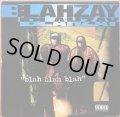 BLAHZAY BLAHZAY / BLAH BLAH BLAH