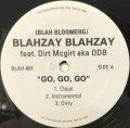 BLAHZAY BLAHZAY / GO, GO, GO