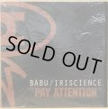 BABU & IRISCIENCE / PAY ATTENTION
