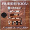 RUBBEROOM / ARCHITECHNOLOGY