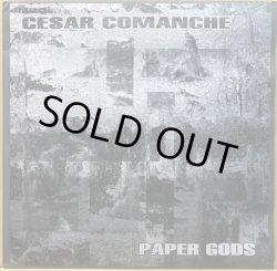 画像1: CESAR COMANCHE / PAPER GODS