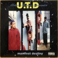 U.T.D (URBAN THERMO DYNAMICS) / MANIFEST DESTINY