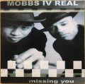 MOBBS IV REAL / MISSING YOU (RE)