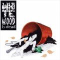 雄猿 / WHITE WOOD IS DEAD