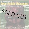 DEEP PUDDLE DYNAMICS / RAIN MAN