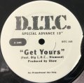 D.I.T.C. / GET YOURS