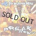 FU-SCHNICKENS / BREAKDOWN
