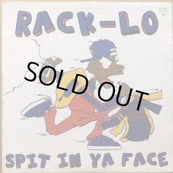 画像1: RACK-LO / SPIT IN YA FACE