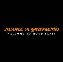画像1: V.A. / MAKE A GROUND【FREE DEMO作品】