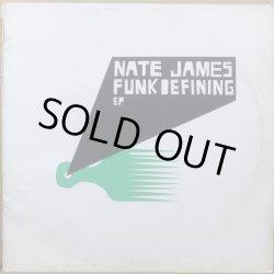 画像1: NATE JAMES / FUNKDEFINING EP
