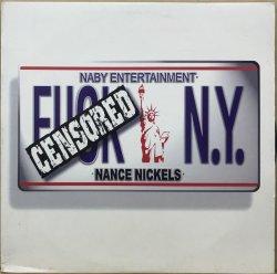 画像1: NANCE NICKELS / FUCK N.Y.