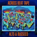 ALTO & BUGSEED / ACROSS BEAT TAPE (CD-R)