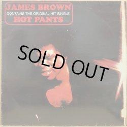 画像1: JAMES BROWN / HOT PANTS (UK RE)