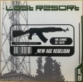 LAST RESORT / NEW AGE REBELISM