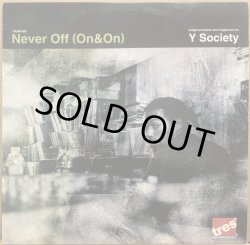 画像1: Y SOCIETY / NEVER OFF (ON & ON)