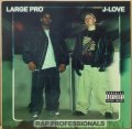 LARGE PRO & J-LOVE / RAP PROFESSIONALS