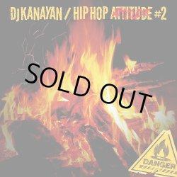 画像1: DJ KANAYAN / HIP HOP ATTITUDE #2