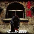 KILLah BEEN / 音儀